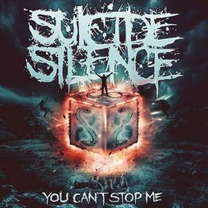 Cover - Suicide Silence: You Can't Stop Me