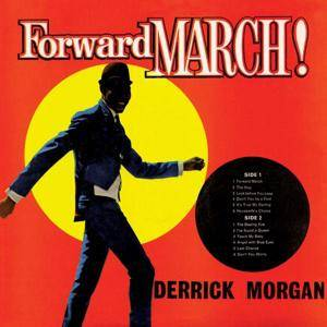 Cover - Derrick Morgan: Forward March!