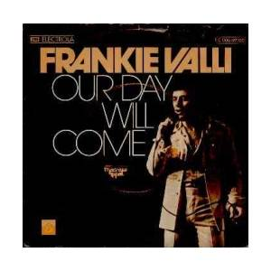 Frankie Valli: Our Day Will Come - Cover