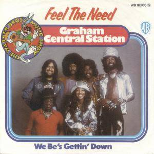 Cover - Graham Central Station: Feel The Need