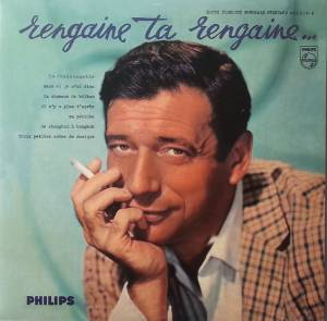 Cover - Yves Montand: Rengaine Ta Rengaine