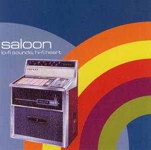 Cover - Saloon: Lo-Fi Sounds, Hi-Fi Heart