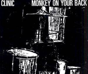 Cover - Clinic: Monkey On Your Back