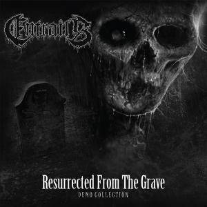 Entrails: Resurrected From The Grave (Demo Collection) - Cover