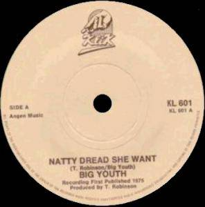 Cover - Big Youth: Natty Dread She Want