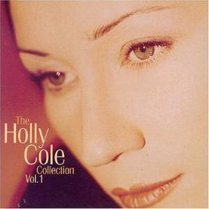 Cover - Holly Cole Trio: Holly Cole Collection Vol. 1, The