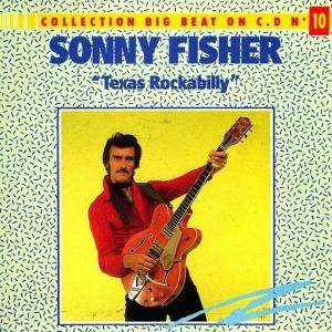"Cover - Sonny Fisher: ""Texas Rockabilly"""
