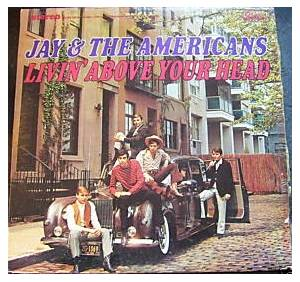 Cover - Jay & The Americans: Livin' Above Your Head