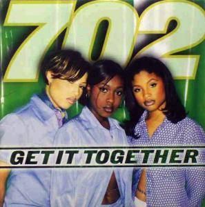 Cover - 702: Get It Together