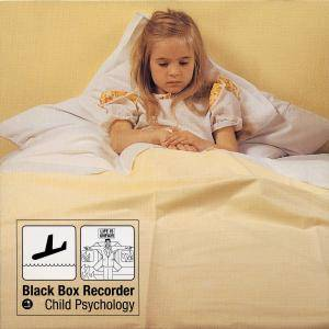Cover - Black Box Recorder: Child Psychology