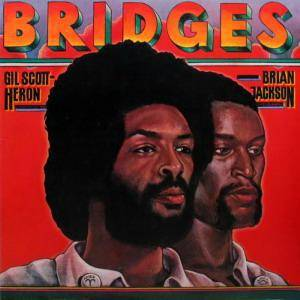 Cover - Gil Scott-Heron & Brian Jackson: Bridges