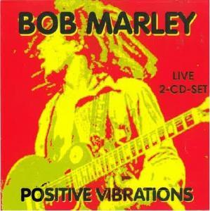 Bob Marley: Positive Vibrations - Cover