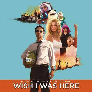Wish I Was Here (Music From The Motion Picture) - Cover