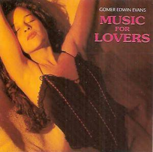 Cover - Gomer Edwin Evans: Music For Lovers