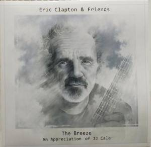 Eric Clapton & Friends: Breeze - An Appreciation Of JJ Cale, The - Cover