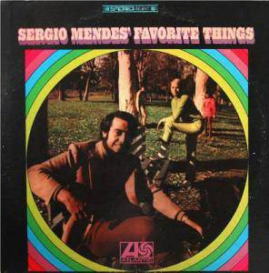 Cover - Sérgio Mendes: Sergio Mendes' Favorite Things