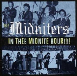 Cover - Thee Midniters: In Thee Midnite Hour!!!!