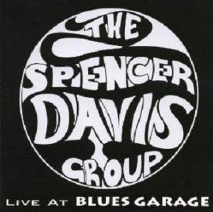 Cover - Spencer Davis Group, The: Live At Blues Garage
