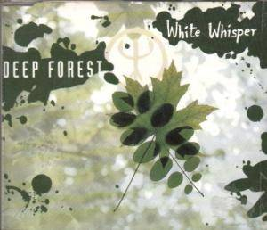 Cover - Deep Forest: White Whisper