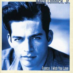 Cover - Harry Connick, Jr.: France, I Wish You Love