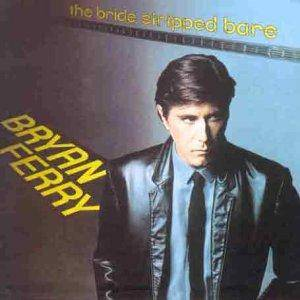 Bryan Ferry: Bride Stripped Bare, The - Cover