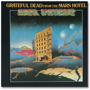 Grateful Dead: From The Mars Hotel - Cover