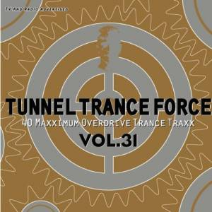 Cover - Van Nilson: Tunnel Trance Force Vol. 31