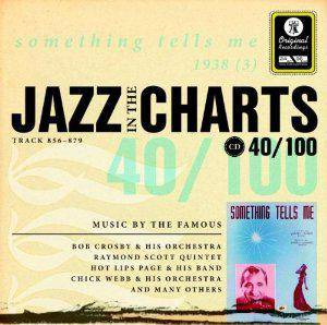 Cover - Larry Clinton & His Orchestra: Jazz In The Charts 40/100