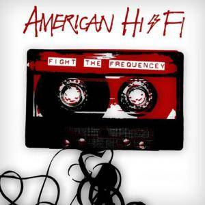 Cover - American Hi-Fi: Fight The Frequency