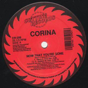 "Corina: Now That You're Gone (12"") - Bild 1"