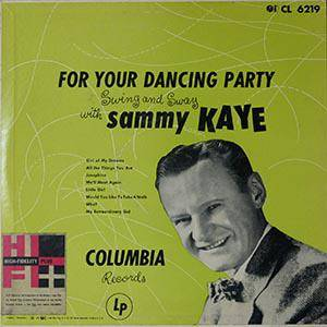 Cover - Sammy Kaye: For Your Dancing Party / Swing And Sway With Sammy Kaye