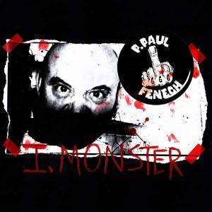 P. Paul Fenech: I, Monster (LP) - Bild 1