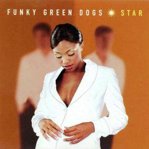 Cover - Funky Green Dogs: Star
