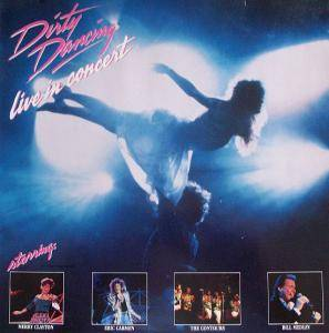 Cover - Eric Carmen: Dirty Dancing - Live In Concert