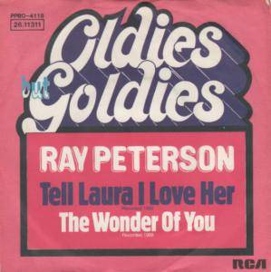 Cover - Ray Peterson: Tell Laura I Love Her / The Wonder Of You