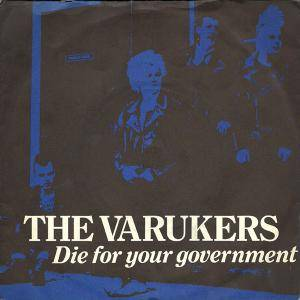 Cover - Varukers, The: For Your Government, Die