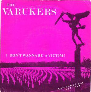 Cover - Varukers, The: I Don't Wanna Be A Victim!