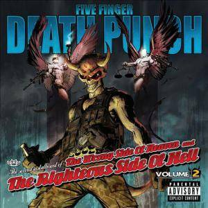 Five Finger Death Punch: Wrong Side Of Heaven And The Righteous Side Of Hell - Volume 2, The - Cover