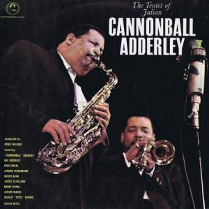 Cover - Cannonball Adderley: Tentet Of Julian Cannonball Adderley, The