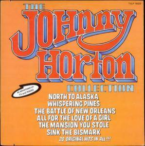 Cover - Johnny Horton: Johnny Horton Collection, The
