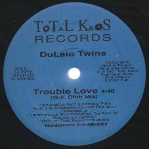 "Dulaio Twins: Trouble Love (12"") - Bild 1"
