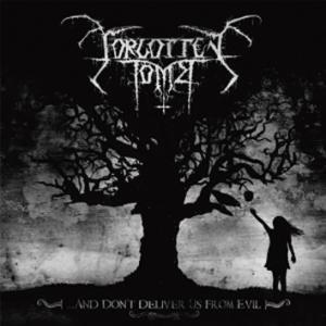 Forgotten Tomb: ...And Don't Deliver Us From Evil - Cover