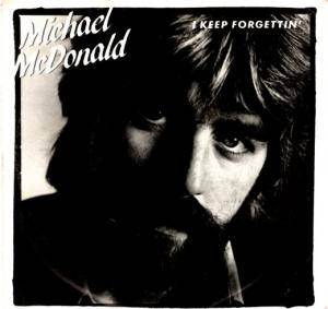 Cover - Michael McDonald: I Keep Forgettin'