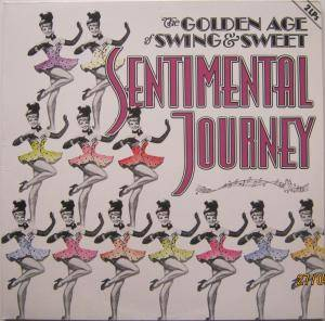 Cover - Larry Clinton & His Orchestra: Golden Age Of Swing & Sweet***sentimental Journey