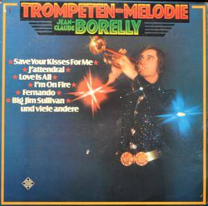 Cover - Jean-Claude Borelly: Trompetenmelodie