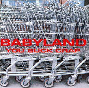 Cover - Babyland: You Suck Crap