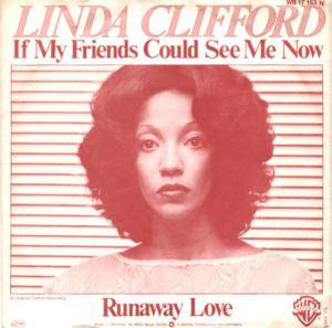 Cover - Linda Clifford: If My Friends Could See Me Know
