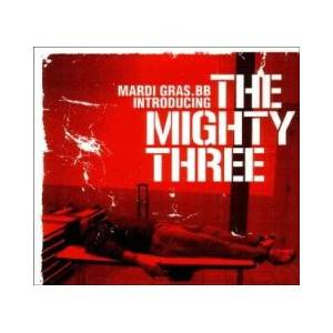 Cover - Mardi Gras.bb: Introducing The Mighty Three
