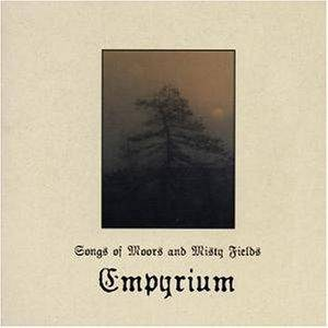 Empyrium: Songs Of Moors And Misty Fields - Cover