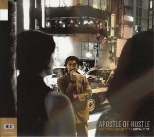 Cover - Apostle Of Hustle: National Anthem Of Nowhere